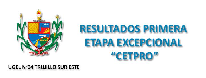 RESULTADOS-DE-POSTULANTES-EN-LA-PRIMERA-ETAPA-EXCEPCIONAL-CETPRO